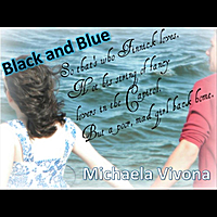 Michaela Vivona | Black and Blue