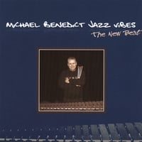 Michael Benedict Jazz Vibes | The New Beat