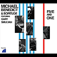 Michael Benedict & Bopitude | Five and One (feat. Gary Smulyan)