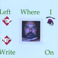Michael Bonanno | Left Where I Write On