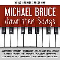 Michael Bruce | Unwritten Songs