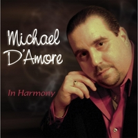 Michael D'Amore | In Harmony