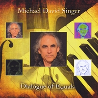 Michael David Singer | Dialogue of Equals