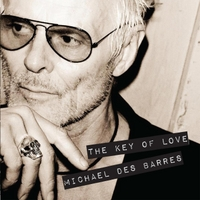 Michael Des Barres | The Key of Love