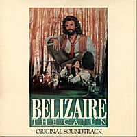 Michael Doucet & BeauSoleil | Belizaire the Cajun Original Soundtrack