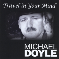 Michael  Doyle | Travel in your mind