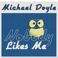 Michael Doyle | Nobody Like Me - Single