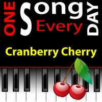 Michael Droste | Cranberry Cherry (One Song Every Day)[Project #98 Apr. 8]