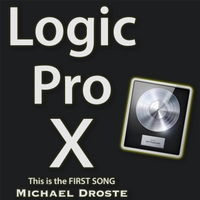 Michael Droste | Logic Pro X: This Is the First Song