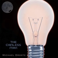 Michael Droste | The Chinless Man