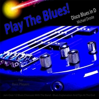 Michael Droste | Play the Blues! Disco Blues in D for Bass Players