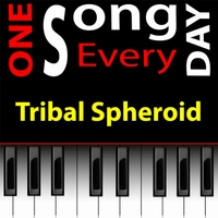 Michael Droste | Tribal Spheroid: One Song Every Day Project Song (#39 Feb. 8)