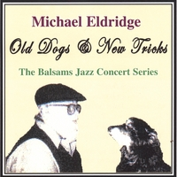 Michael Eldridge | Old Dogs & New Tricks