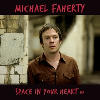 Michael Faherty | Space in Your Heart EP