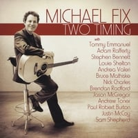 Michael Fix | Two Timing