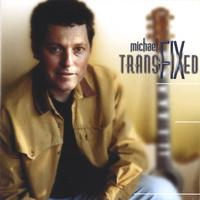 Michael Fix | Transfixed
