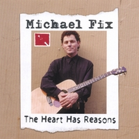 Michael Fix | The Heart Has Reasons