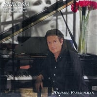 Michael Fleischman | Ekklesia : Toccata for Piano and Orchestra