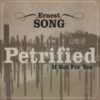 Ernest Song | Petrified