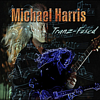 Michael Harris | Tranz-Fused