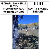 Michael John Hall | Lucy in the Sky with Diamonds