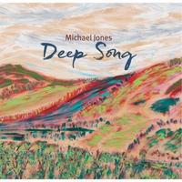Michael Jones | Deep Song