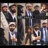 Michael Joyner | The Pickin's Are Slim