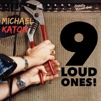 Michael Katon | 9 Loud Ones!