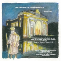 Michael Kelly | The Ghosts of the Menin Gate