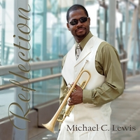 Michael C. Lewis | Reflection
