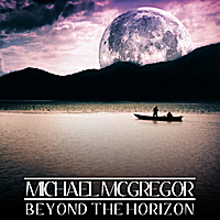 Michael McGregor | Beyond the Horizon