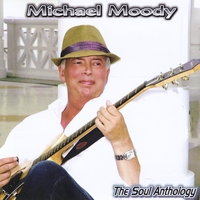 Michael Moody | The Soul Anthology