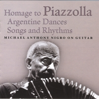 Michael Anthony Nigro | Homage to Piazzolla