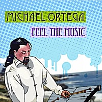 Michael Ortega | Feel the Music