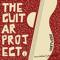 Michael Paouris | The Guitar Project: Virtuoso