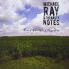 michael ray & the nasty notes: fire on the radio