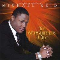 Michael Reid | The Worshippers Cry