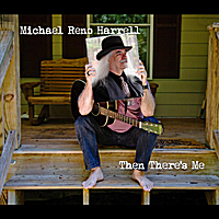 Michael Reno Harrell | Then There's Me