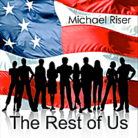 Michael Riser | The Rest of Us