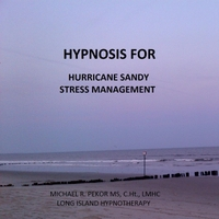 Michael R. Pekor Ms C.Ht. Lmhc | Hurricane Sandy Stress Management