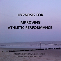Michael R. Pekor Ms, C.Ht., Lmhc | Hypnosis for Improving Athletic Performance