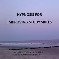 Michael R. Pekor Ms C.Ht. Lmhc | Hypnosis for Improving Study Skills