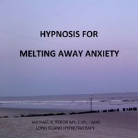 Michael R. Pekor Ms, C.Ht., Lmhc | Hypnosis for Melting Away Anxiety