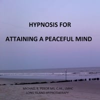 Michael R. Pekor Ms, C.Ht., Lmhc | Hypnosis for Attaining a Peaceful Mind