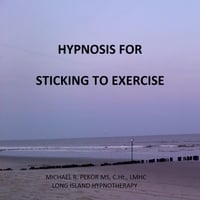 Michael R. Pekor MS. C.Ht., Lmhc | Hypnosis for Sticking to Exercise