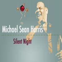 Michael Sean Harris | Silent Night