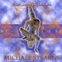 Michael Stearns | Sustaining Cylinders
