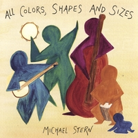 Michael Stern | All Colors, Shapes & Sizes