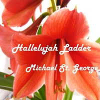 Michael St. George | Hallelujah Ladder