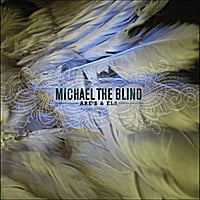 Michael the Blind | Are's & Els